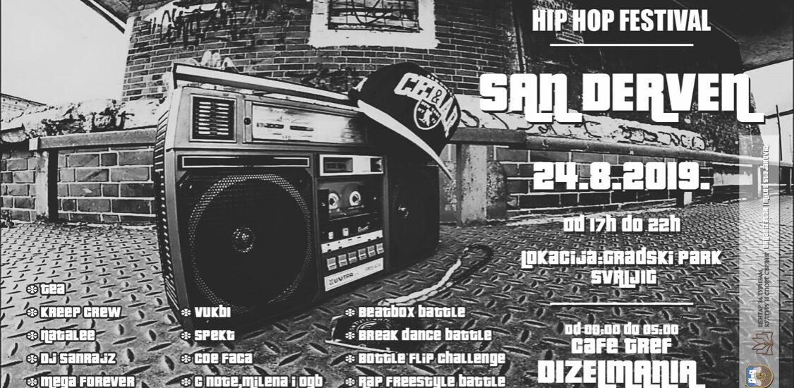 Prvi Hip Hop festival u Svrljigu ,,San Derven'' 1