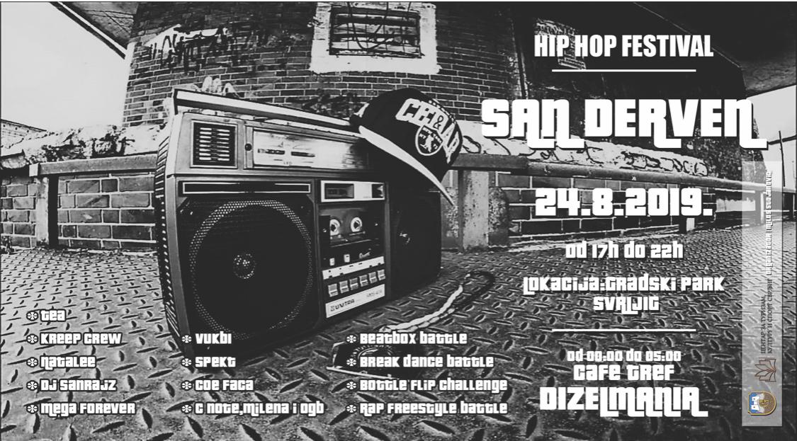 """Prvi Hip Hop festival u Svrljigu ,,San Derven"""""""