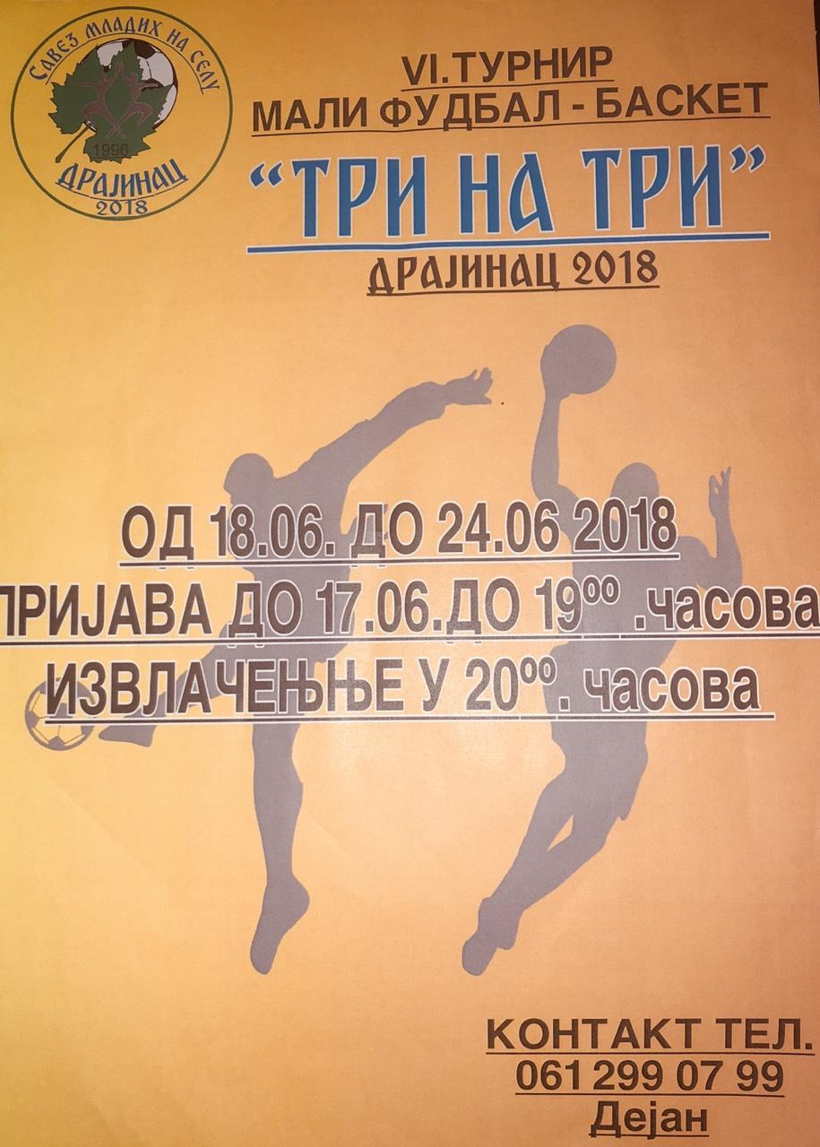 "VI Turnir u malom fudbalu i basketu ""Tri na tri"" Drajinac 2018."
